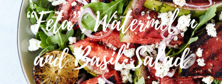 Feta, watermelon, basil salad cover